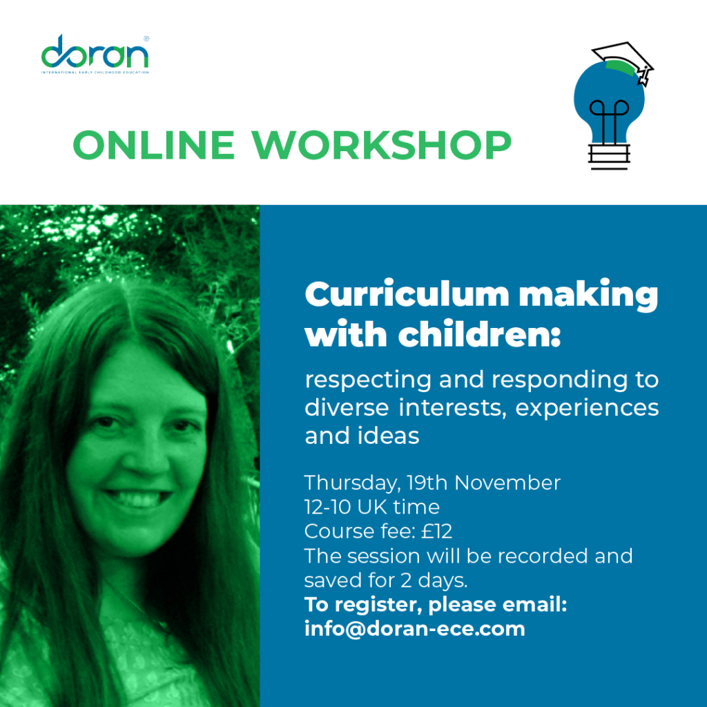 Curriculum making with children: respecting and responding to diverse interests, experiences and ideas