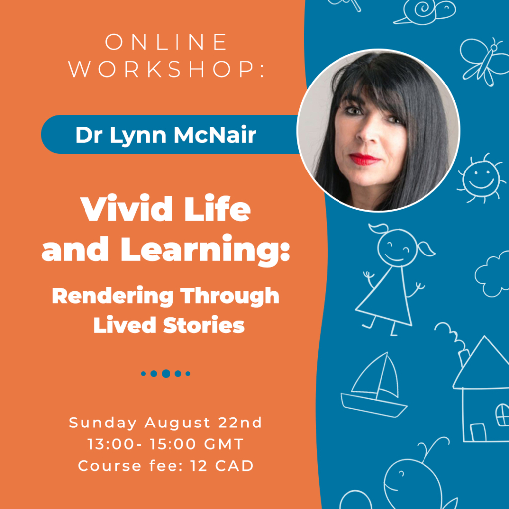 Vivid Life and Learning: Rendering Through Lived Stories